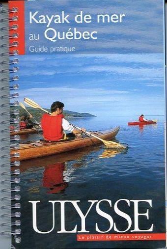 Kayak de mer au Québec, guide pratique