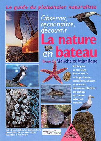 La nature en bateau, Manche et Atlantique