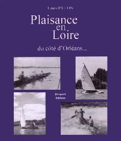Plaisance en Loire du côté d'Orléans