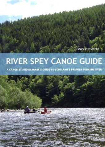 River Spey Canoe Guide