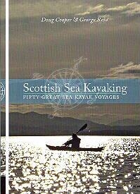 Scottish Sea Kayaking, fifty great sea kayak voyages