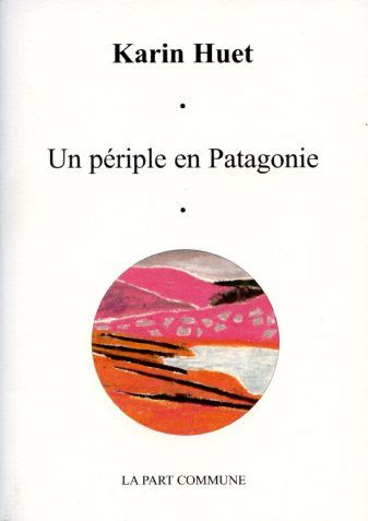 Un périple en Patagonie