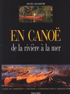 En canoë de la rivière à la mer