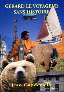 Gérard le voyageur sans histoire
