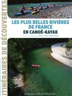 Les plus belles rivières de France en canoë-kayak