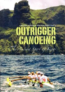 Outrigger Canoeing a Paddler's Guide