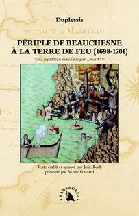 Périple de Beauchesne à la Terre de Feu