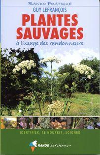 Plantes sauvages à l'usage des randonneurs