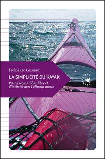 La simplicité du kayak