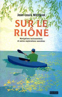 Sur le Rhône