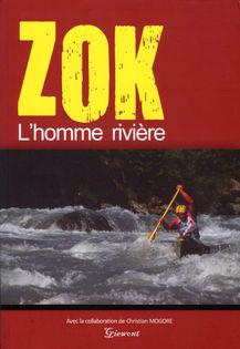 Zok, l'homme rivière